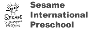 Welcome to Sesame International Preschool !